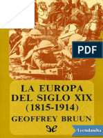 La Europa Del Siglo XIX 18151914 - Geoffrey Bruun