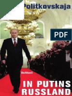 Politkovskaja, Anna - In Putins Russland.