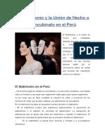 El Matrimonio y La Unión de Hecho o Concubinato en El Perú