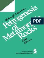 Petrogenesis of Metamorphic Rocks [Helmut G. F. Winkler]