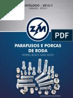 Parafusos e Porcas de Rodas Automotivas
