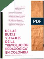 De Las Rutas y Atajos de La Revolucioìn Educativa en Colombia. Entrevista a Juliaìn de Zubiriìa Samper