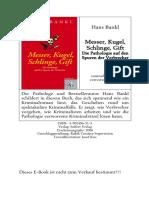 Blankl, Hans - Messer Kugel Schlinge Gift-Die Pathologie Auf Den Spuren Der Verbrecher