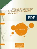 La Asociacion Volcanica de Basaltos Olivinicos Alcalinos
