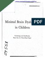 Minimal Brain Dysfunction in Children