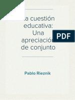 La Cuestión Educativa - Una Apreciación de Conjunto (Pablo Rieznik)
