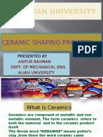 Ceramic Shaping Process
