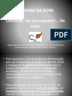 SEMANA DA SOPA