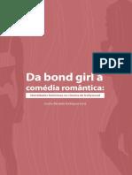 Da Bond Girl a Comedia Romantica Identidades Femininas No Cinema de Hollywood