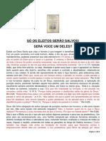 Só Os Eleitos Serão Salvos! - Rev. Josafá Vasconcelos e Projeto Veredas Antigas