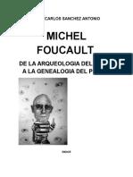 MIchel Foucault De la arquelogía del saber  a la genealogía del poder.