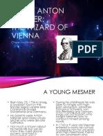 Franz Anton Mesmer Wizard of Vienna Powerpoint Summary