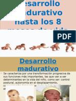 Desarrollo Madurativo Hasta Los 8 Meses de Vida