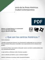 La Importancia de Las Areas Historicas en La Ciudad Contemporanea
