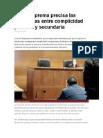 Corte Suprema Precisa Las Diferencias Entre Complicidad Primaria y Secundaria