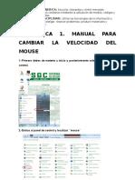 Manual para cambiar la velocidad del mouse, el puntero y velocidad del teclado