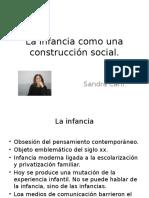La Infancia Como Una Construcción Social. Carli