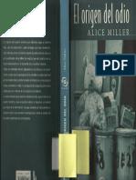 Alice Miller El Origen Del Odio