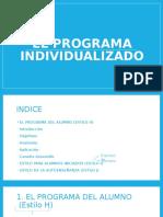 Programa individualizado, alumnado iniciado y autoenseñanza
