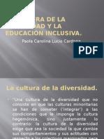 La Cultura de La Diversidad y La Educación