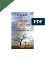 Byron Katie - Amar Lo Que Es