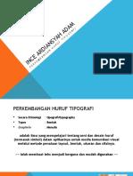 Per-2 PCD XI Perkembangan Huruf Tipografi