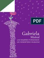 03-Gabriela Mistral-las Mujeres Formamos Un Hemisferio Humano