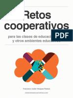 Retos Cooperativos Para Las Clases de Educacion Fisica y Otros Ambientes Educativos