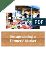 Encapsulating a Farmers