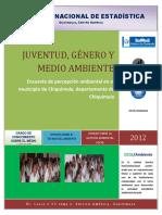 Encuesta de Percepcion Ambiental en El Municipio de Chiquimula, Departamento de Chiquimula, Fuente SEN, InE