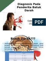 Diagnosis Pada Penderita Batuk Darah.pptx