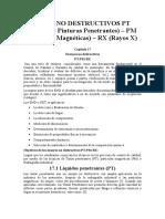 ENSAYOS NO DESTRUCTIVOS PT (Líquidos o Pinturas Penetrantes) – PM (Partículas Magnéticas) – RX (Rayos X)