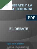 El Debate y La Mesa Redonda