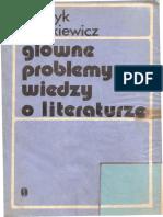 H. Markiewicz, Główne Problemy Wiedzy o Literaturze