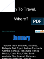 When To Travel, Where