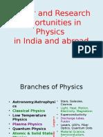 Physics Opartunity