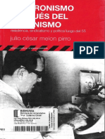Melon Pirro, Julio César - El Peronismo Después Del Peronismo. Resistencia, Sindicalismo y Política Luego Del 55