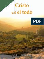 CRISTO ES EL TODO JC RYLE.pdf
