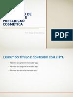 Elaboração de Protocolo e Prescrição Cosmética