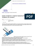 Recuperar y Reparar Memorias Flash Que Windows No Reconoce