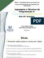 LTPII (2016.2) - Aula 06 - Arquivos