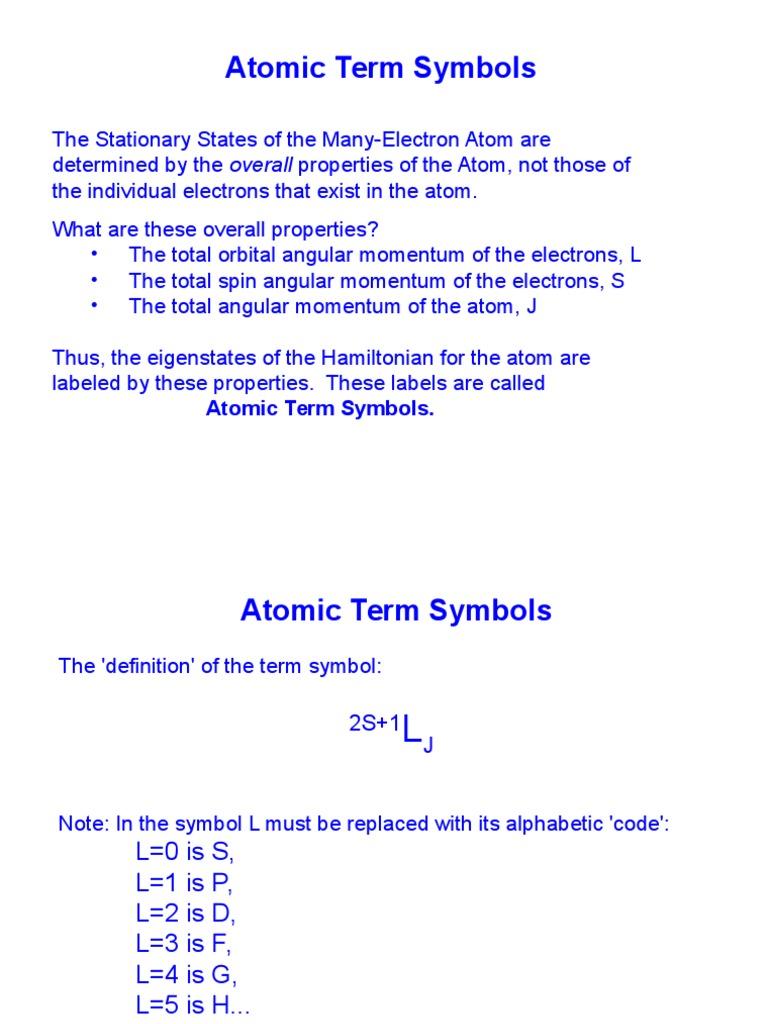 Atom Levels Term Symbol Atomic Orbital Electron Configuration
