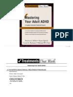 (Treatments That Work) Steven A. Safren, Susan Sprich, Carol A. Perlman, Michael W. Otto-Mastering Your Adult ADHD_ A Cognitive-Behavioral Treatment Program Client Workbook-Oxford University Press (20.pdf