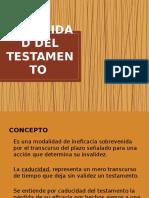 caducidaddeltestamento-121031160937-phpapp01