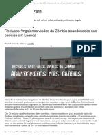 Reclusos Angolanos Vindos Da Zâmbia Abandonados Nas Cadeias Em Luanda _ Central Angola 7311