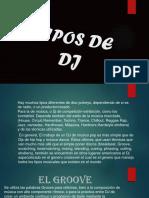 TIPOS DE DJ