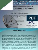 3er Ftvd2015 Empresa Antenas Villa Clara Antenas Para Televisión Digital Terrestre y Su Fabricación en Cuba