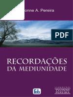 Recordacoes da Mediunidade - Yvonne Do Amaral Pereira.pdf
