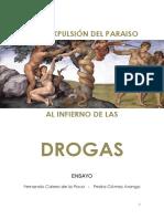 DE LA EXPULSION DEL PARAISO AL INFIERNO DE LAS DROGAS