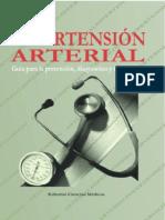 Hipertensión Arterial. Guía Para La Prevención, Diagnóstico y Tratamiento